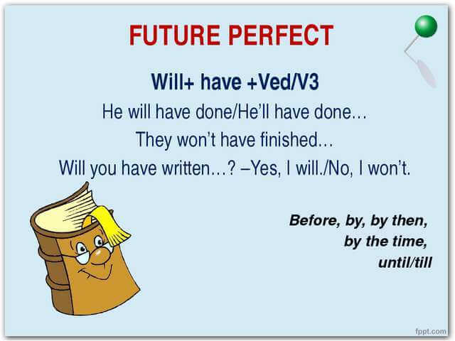 future perfect [by that time we'll have already gone on holiday at least once]|verbs which express a change of location form the future perfect with sein in.